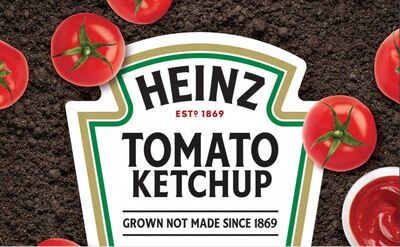 Heinz Ketchup: Grown Not Made
